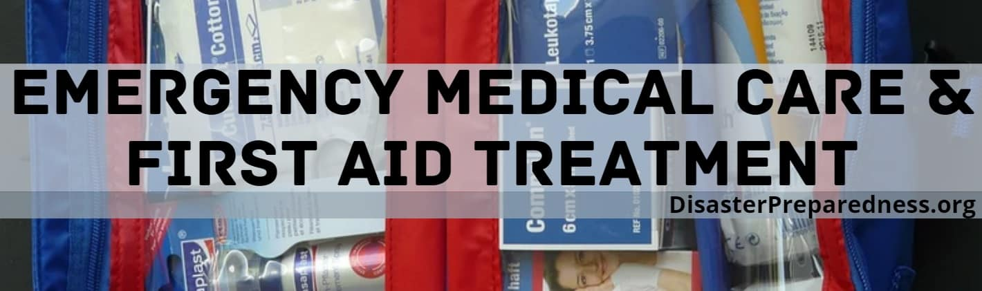 Emergency Medical Care & First Aid Treatment