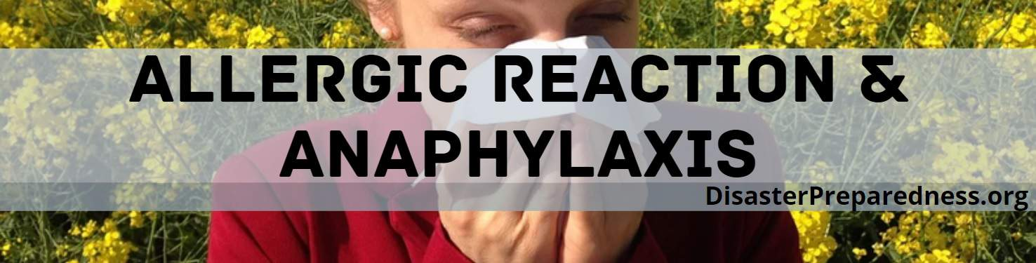 Allergic Reaction & Anaphylaxis